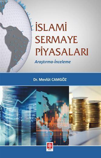 İslami Sermeye Piyasaları; Araştırma-İnceleme
