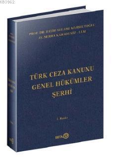 Türk Ceza Kanunu Genel Hükümler Şerhi (Ciltli)