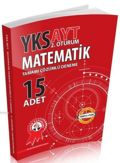 YKS AYT Matematik Tamamı Çözümlü 15'li Deneme 2. Oturum