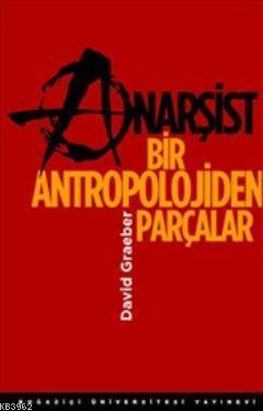 Anarşist Bir Antropolojiden Parçalar
