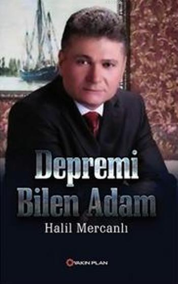 Depremi Bilen Adam
