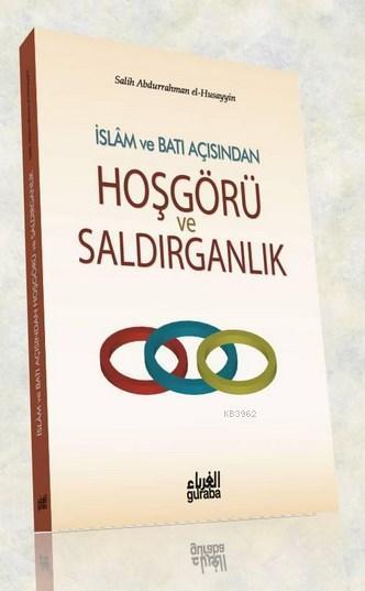 İslam ve Batı Açısından Hoşgörü ve Saldırganlık