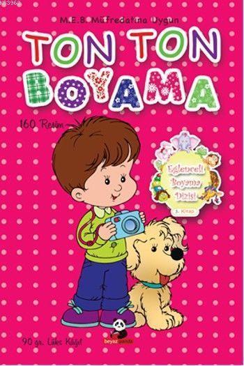 Ton Ton Boyama; Eğlenceli Boyama Dizisi 3
