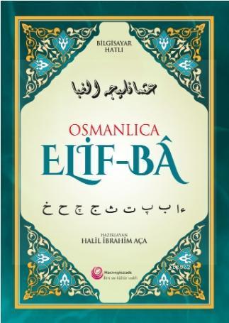 Osmanlıca Elif-BÂ; Bilgisayar Hatlı