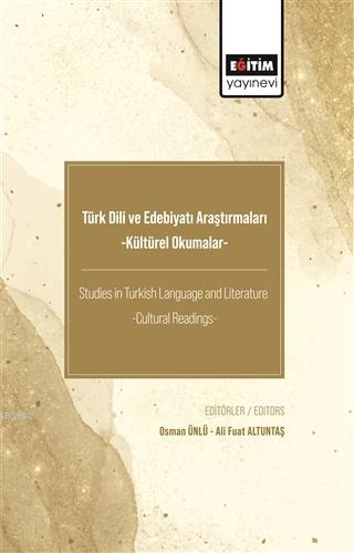 Türk Dili ve Edebiyatı Araştırmaları -Kültürel Okumalar-