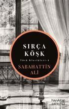 Sırça Köşk; Türk Klasikleri - 4