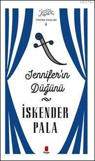 Jennıfer'ın Düğünü; Tiyatro Eserleri 4