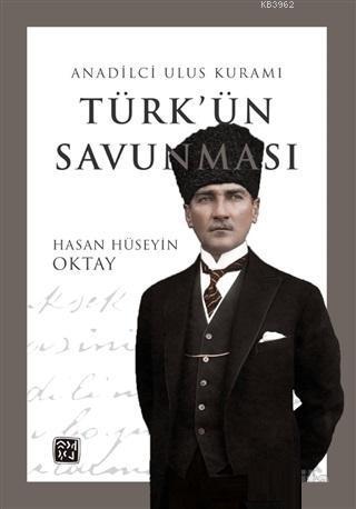 Türk'ün Savunması - Anadilci Ulus Kuramı