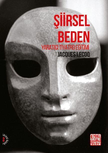 Şiirsel Beden; Yaratıcı Tiyatro Eğitimi