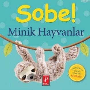 Minik Hayvanlar - Sobe!