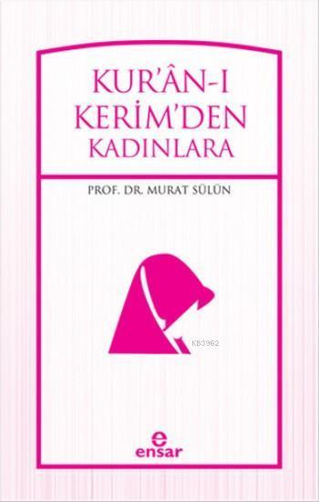 Kur'an'ı Kerim'den Kadınlara
