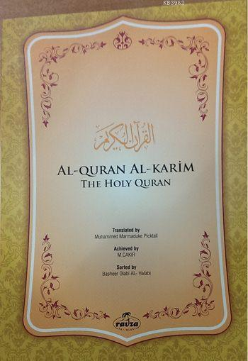 Al-Quran Al-Karim The Holy Quran (İngilizce Kuran)