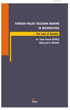 Foreign Policy Decision Making In Microstates; The Case Of Gambia
