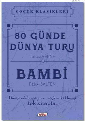 80 Günde Dünya Turu - Bambi; Çocuk Klasikleri