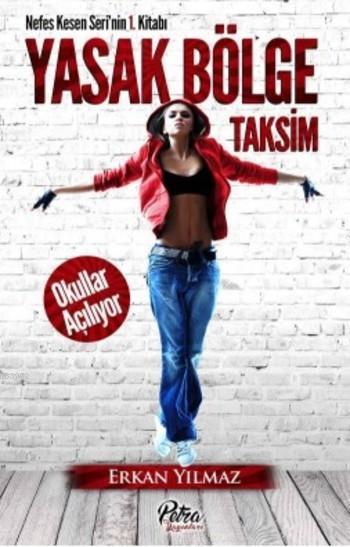 Yasak Bölge Taksim; Okullar Açılıyor