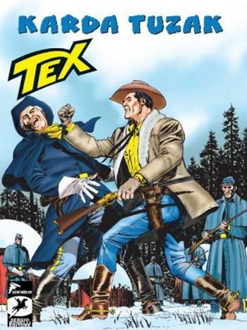 Tex Seri 31; Karda Tuzak