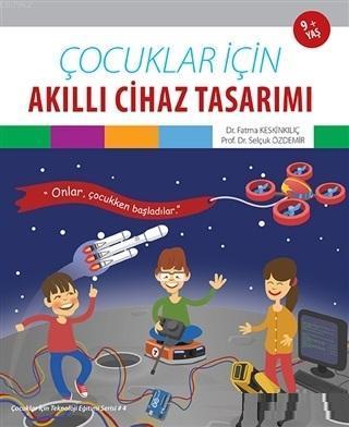 Çocuklar İçin Akıllı Cihaz Tasarımı