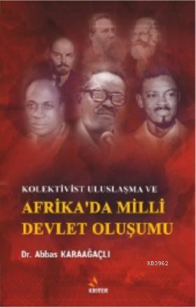 Kolektivist Uluslaşma ve Afrika'da Milli Devlet Oluşumu