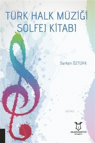 Türk Halk Müziği Solfej Kitabı