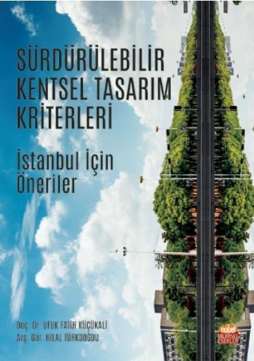 Sürdürülebilir Kentsel Tasarım Kriterleri - İstanbul İçin Öneriler
