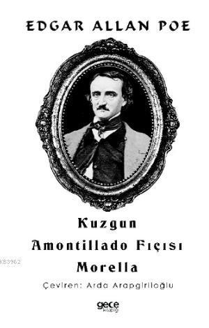 Kuzgun; Amontillado Fıçısı Morella