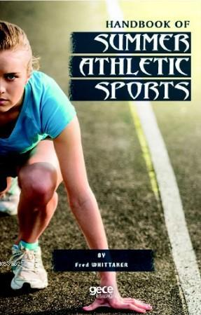 Handbook Of Summer Athletic Sport