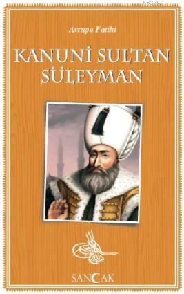 Kanuni Sultan Süleyman; Tarih Kitapları