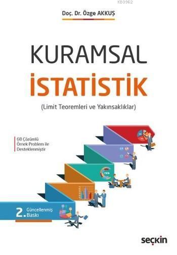 Kuramsal İstatistik; Limit Teoremleri ve Yakınsaklıklar