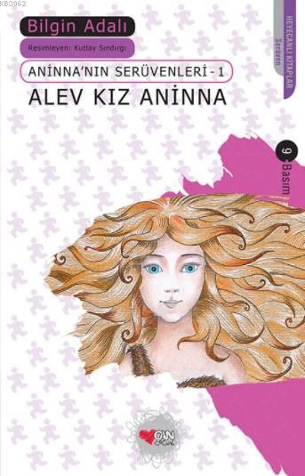 Alev Kız Aninna; Aninna'nın Serüvenleri 1