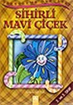 Sihirli Mavi Çiçek