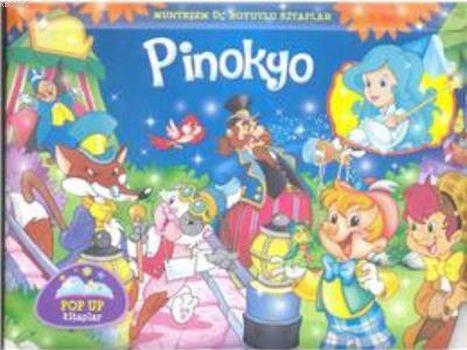 Pinokyo - Muhteşem Üç Boyutlu Kitaplar