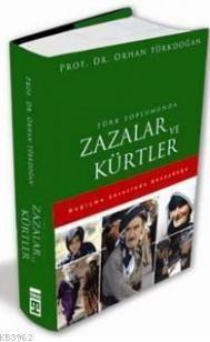 Türk Toplumunda| Zazalar ve Kürtler