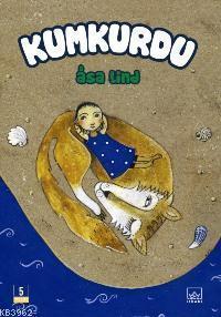 Kumkurdu - Birinci Kitap