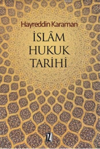 İslam Hukuk Tarihi