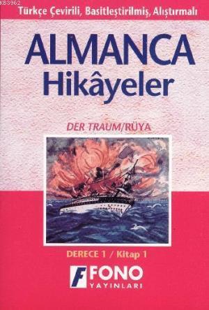 Almanca Türkçe Hikayeler Derece 1 Kitap 1 Rüya
