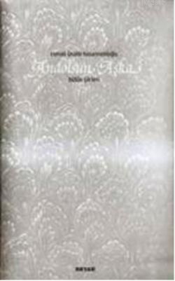 Andolsun Aşka - Bütün Şiirleri (Ciltli)