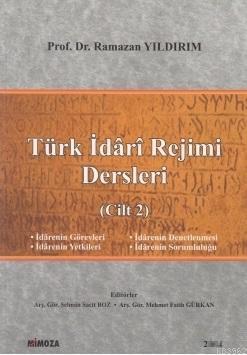 Türk İdârî Rejimi Dersleri (Cilt 2)
