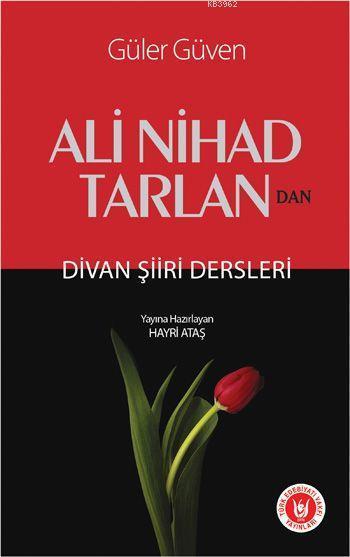 Ali Nihad Tarlan'dan Divan Şiiri Dersleri