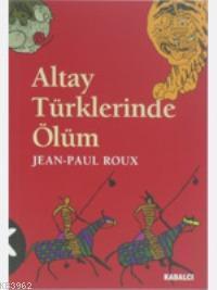 Altay Türklerinde Ölüm