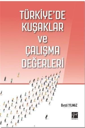 Türkiye'de Kuşaklar ve Çalışma Değerleri