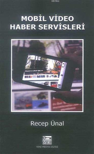 Mobil Video Haber Servisleri