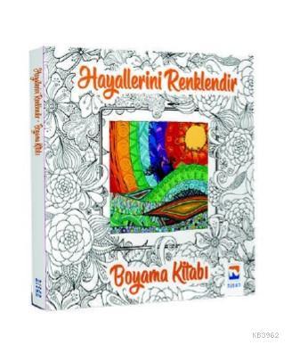 Hayallerini Renklendir - Boyama Kitabı