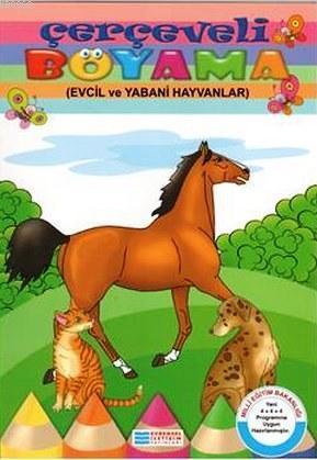Çerçeveli Boyama; Evcil ve Yabani Hayvanlar