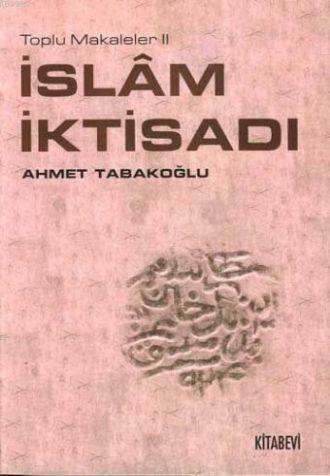 İslam İktisadı; Toplu Makaleler II