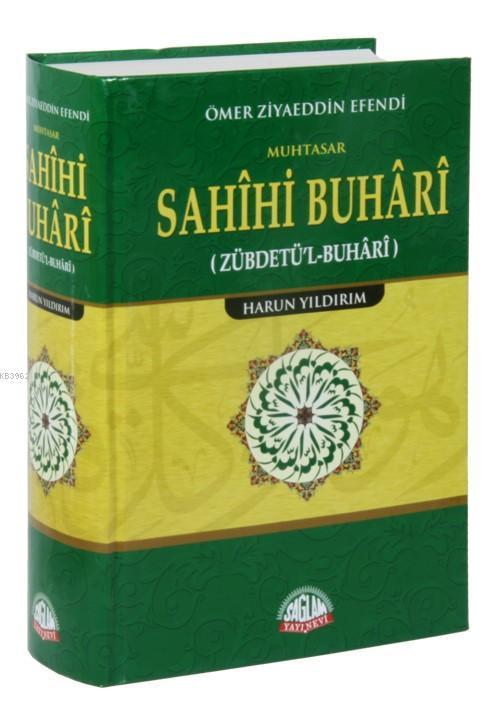 Ömer Ziyaeddin Efendi; Zübdetü'l Buhari