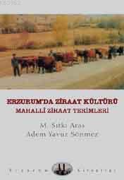 Erzurum'da Ziraat Kültürü; Mahalli Ziraat Terimleri