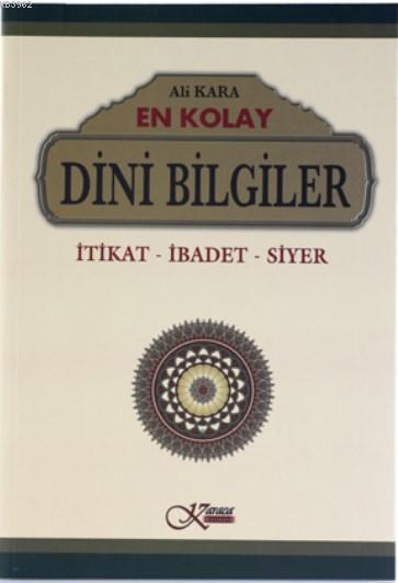 En Kolay Dini Bilgiler (Karton Kapak); İtikat - İbadet - Siyer