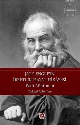 Jack Engel'ın İbretlik Hayat Hikayesi