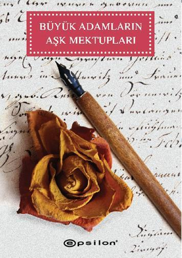 Büyük Adamların Aşk Mektupları