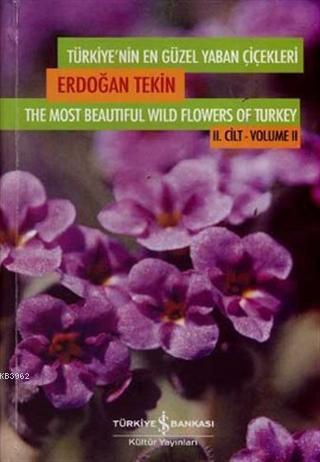 Türkiye'nin En Güzel Yaban Çiçekleri 2. Cilt
